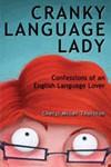 Cranky Language Lady